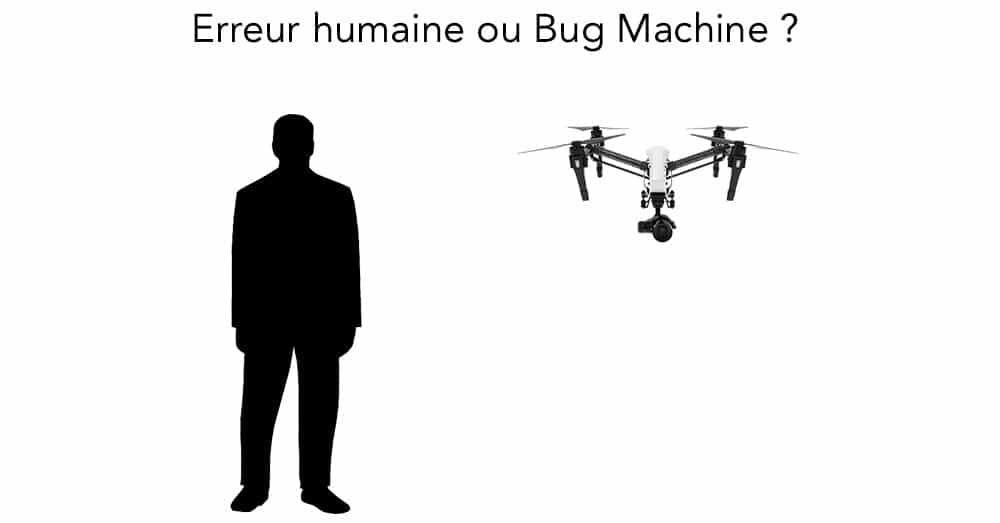 erreur humaine ou bug machine
